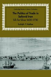 Politics of Trade In Safavid Iran