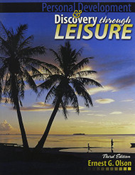Personal Development and Discovery Through Leisure