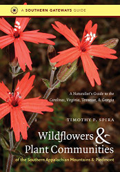 Wildflowers And Plant Communities Of The Southern Appalachian Mountains And