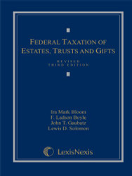 Federal Taxation of Estates Trusts and Gifts