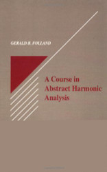 Course In Abstract Harmonic Analysis