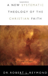 New Systematic Theology of the Christian Faith