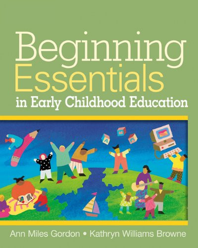 Beginning Essentials In Early Childhood Education