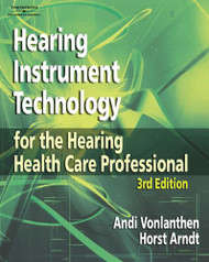 Hearing Instrument Technology for the Hearing Health Care Professional