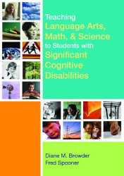 Teaching Language Arts Math And Science To Students With Significant Cognitive