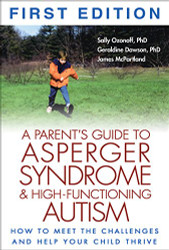Parent's Guide to High-Functioning Autism Spectrum Disorder
