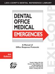 Lexi-Comp's Dental Office Medical Emergencies