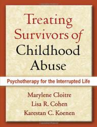 Treating Survivors of Childhood Abuse & Interpersonal Trauma