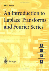 Introduction to Laplace Transforms and Fourier Series