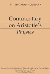 Commentary On Aristotle's Physics Aristotelian Commentary Series