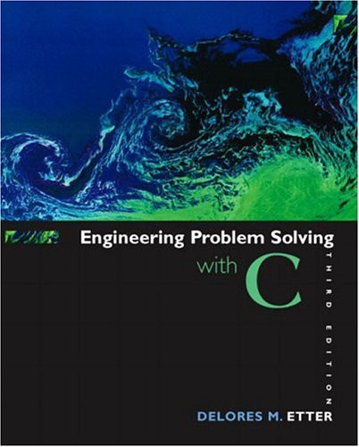 Engineering Problem Solving with C