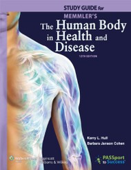 Study Guide for Memmler's the Human Body In Health and Disease