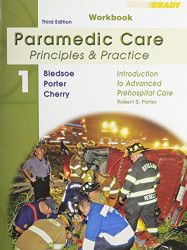 Student Workbook Volume 1 for Paramedic Care
