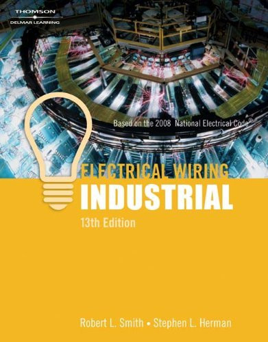 Electrical Wiring Industrial By Robert L Smith And Herman