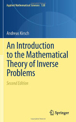 Introduction to the Mathematical Theory of Inverse Problems Volume 1