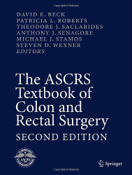 ASCRS Textbook of Colon and Rectal Surgery