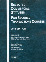 Selected Commercial Statutes for Secured Transactions Courses