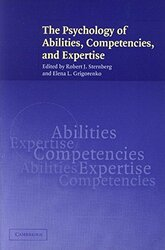 Psychology of Abilities Competencies and Expertise