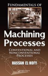 Fundamentals of Machining Processes