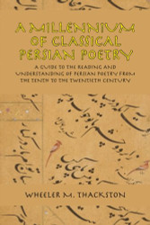 Millennium Of Classical Persian Poetry