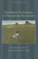 Facilitation Techniques In Therapeutic Recreation