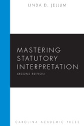 Mastering Legislation Regulation and Statutory Interpretation