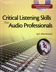 Critical Listening Skills For Audio Professionals