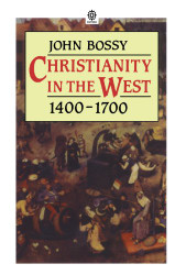 Christianity In The West 1400-1700