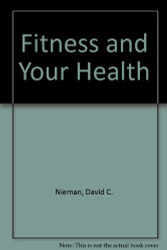 Fitness and Your Health