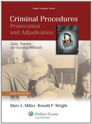 Criminal Procedures Prosecution and Adjudication