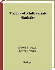Theory of Multivariate Statistics