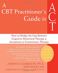 Cbt Practitioner's Guide To Act