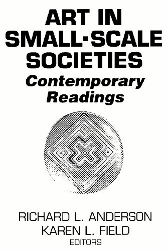 Art in Small Scale Societies Reader