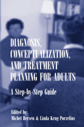 Diagnosis Conceptualization and Treatment Planning for Adults