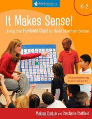 It Makes Sense! Using The Hundreds Chart To Build Number Sense Grades K-2