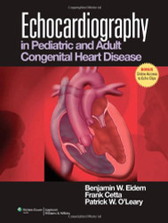 Echocardiography In Pediatric and Adult Congenital Heart Disease