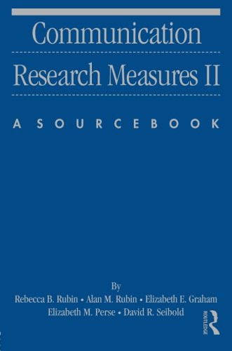 Communication Research Measures Ii