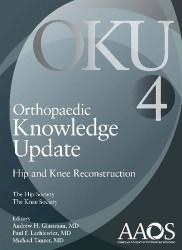 Orthopaedic Knowledge Update: Hip and Knee