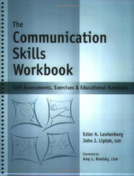 Communication Skills Workbook - Self-Assessments Exercises and Educational