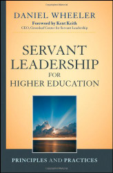 Servant Leadership For Higher Education