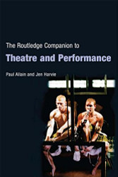 Routledge Companion to Theatre and Performance