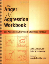 Anger And Aggression Workbook Reproducible Self-Assessments Exercises And
