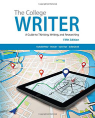College Writer A Guide to Thinking Writing & Researching