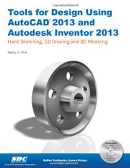 Tools for Design Using Autocad and Autodesk Inventor