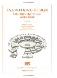 Engineering Design Graphics Sketching Workbook