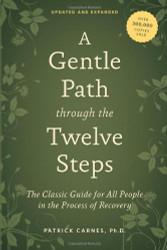 Gentle Path Through The Twelve Steps