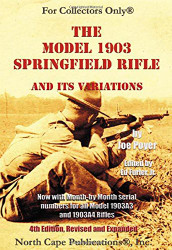 Model 1903 Springfield Rifle and Its Variations