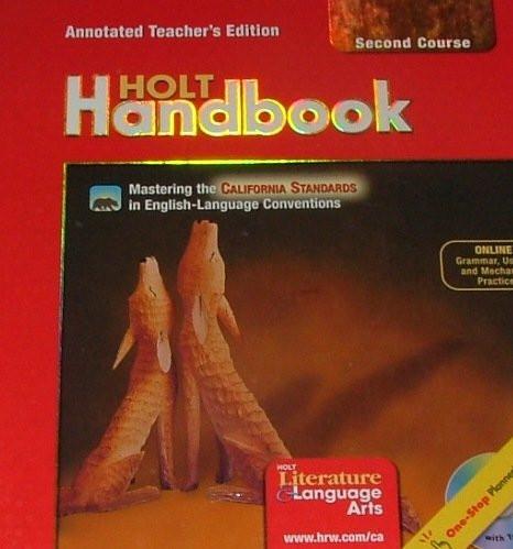 Holt Handbook Second Course Annotated Teacher's Ed California Standards