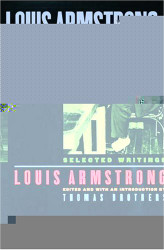 Louis Armstrong In His Own Words