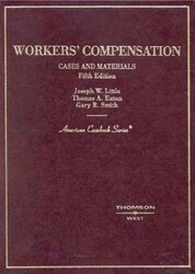 Cases and Materials on Workers Compensation